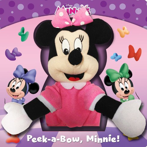 9781423184423: Peek-A-Bow, Minnie! [With Minnie Mouse Puppet] (Disney Minnie)