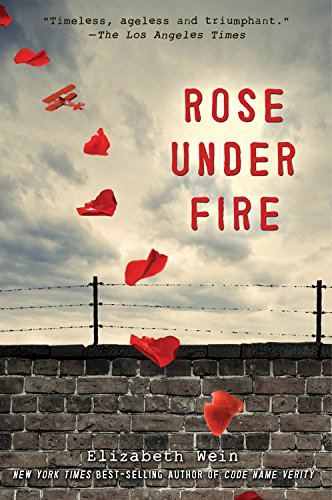 9781423184690: Rose Under Fire
