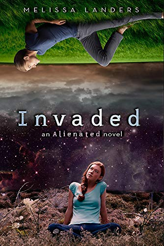 9781423185260: Invaded (An Alienated Novel)