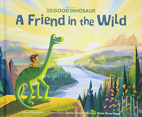 9781423187523: The Good Dinosaur: A Friend in the Wild: Purchase includes Disney eBook!