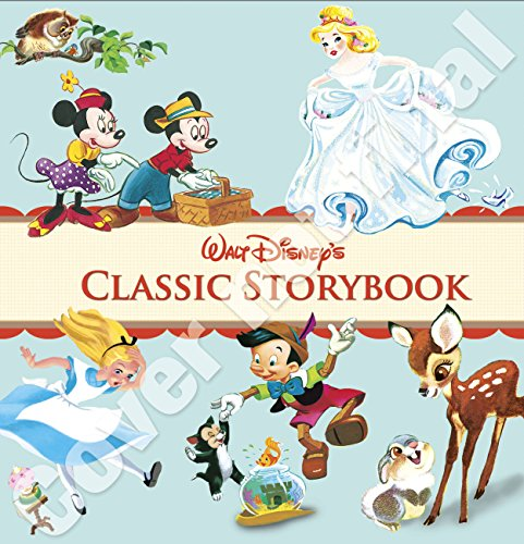 9781423194149: Walt Disney's Classic Storybook (Disney Storybook Collections)