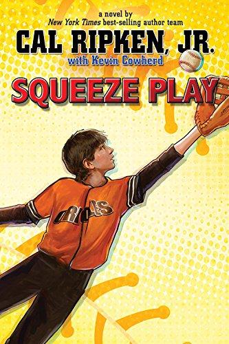 9781423194651: Cal Ripken, Jr.'s All-Stars Squeeze Play