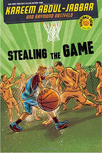9781423194699: Streetball Crew Book Two Stealing the Game
