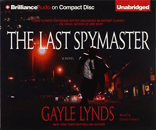 The Last Spymaster: Lynds, Gayle/ Colacci, David (Narrator)