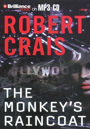 The Monkey's Raincoat (Elvis Cole/Joe Pike Series) (9781423301370) by Crais, Robert