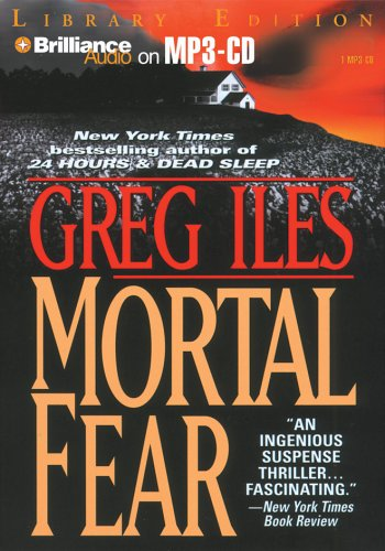 Mortal Fear (1423301420) by Greg Iles