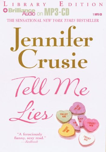 Tell Me Lies (1423302389) by Jennifer Crusie