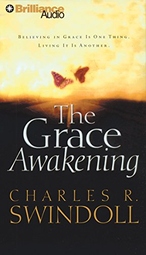 9781423303299: The Grace Awakening: Believing in Grace Is One Thing. Living It Is Another.