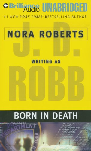 Born in Death (In Death #23): Robb, J. D.