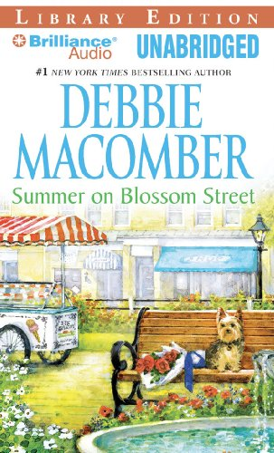 Summer on Blossom Street (Blossom Street Series) (9781423305286) by Macomber, Debbie