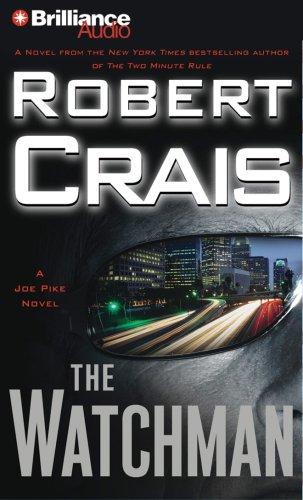 The Watchman (A Joe Pike Novel) (9781423306634) by Crais, Robert