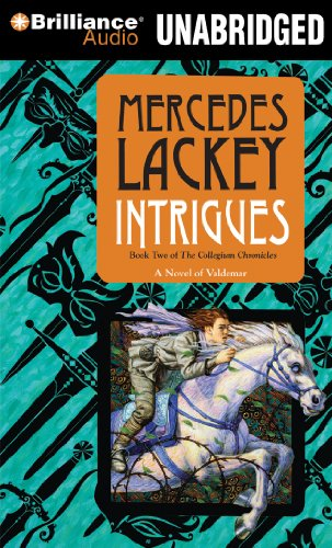 Intrigues: The Collegium Chronicles (Valdemar Series): Lackey, Mercedes
