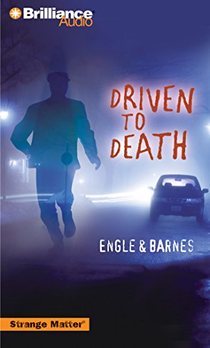 Driven to Death (Strange Matter® Series): Engle; Barnes