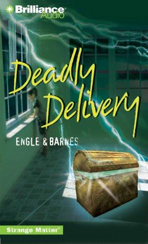 Deadly Delivery (Strange Matter® Series): Engle; Barnes