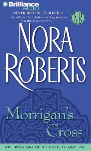 Morrigan's Cross (Circle Trilogy): Roberts, Nora