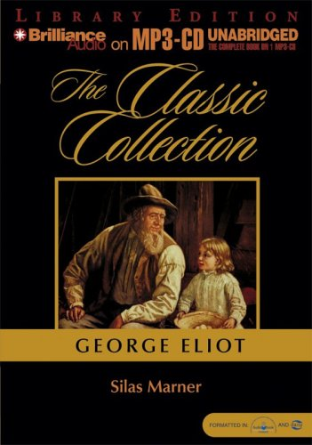 Silas Marner (1 MP3 - CD): Eliot, George