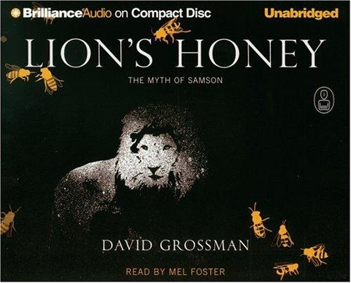 9781423311461: Lion's Honey: The Myth of Samson