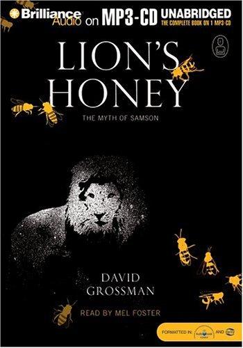 9781423311485: Lion's Honey: The Myth of Samson