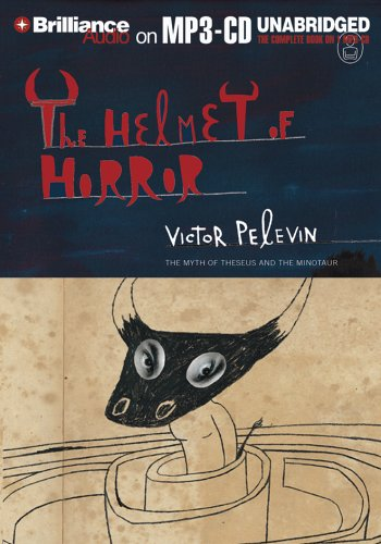 The Myths The Helmet of Horror The: Victor Pelevin