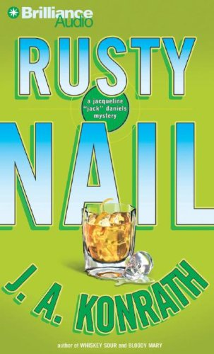 9781423312383: Rusty Nail: A Jacqueline 'Jack' Daniels Mystery (Jacqueline
