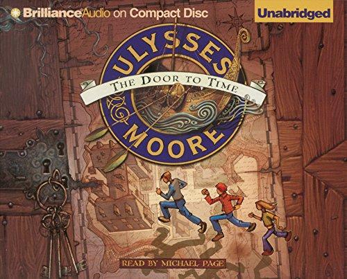 Ulysses Moore: The Door to Time (Ulysses Moore Series): Moore, Ulysses