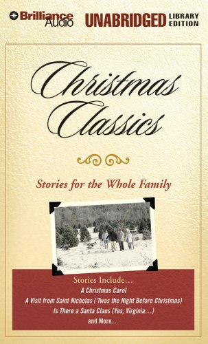 Christmas Classics: Stories for the Whole Family: Various