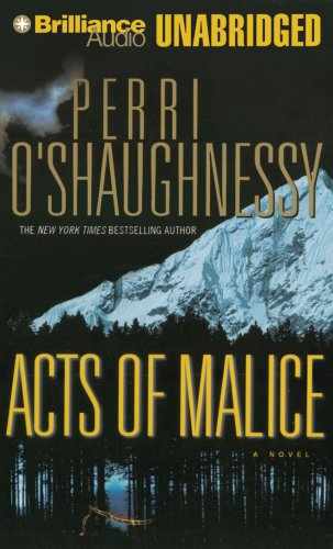 Acts of Malice (Nina Reilly Series): O'Shaughnessy, Perri