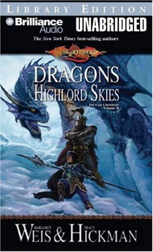 Dragons of the Highlord Skies: Library Edition: Vol 2: Weis, Margaret/ Hickman, Tracy/ Burr, Sandra...