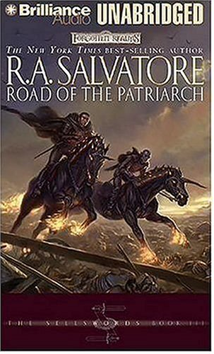 Road of the Patriarch (Forgotten Realms: The Sellswords, Book 3): Salvatore, R. A.
