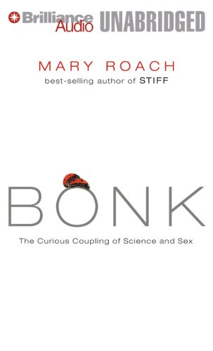 9781423316688: Bonk: The Curious Coupling of Science and Sex