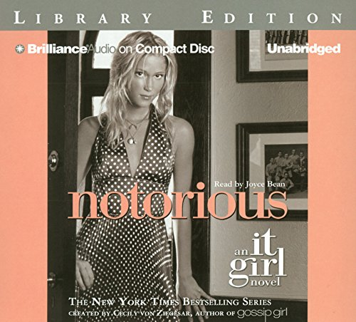 9781423317104: Notorious: An It Girl Novel (The It Girl Series)