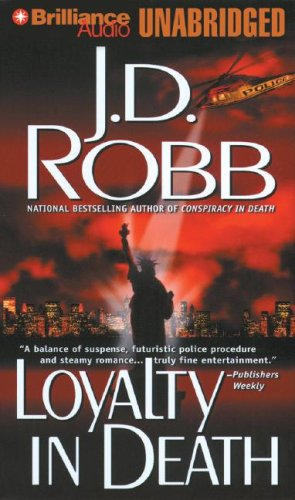 Loyalty in Death (In Death, No. 9): J. D. Robb