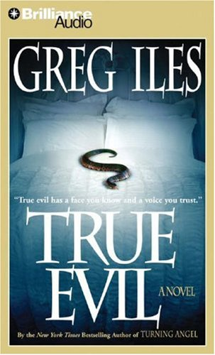 True Evil (1423318005) by Greg Iles