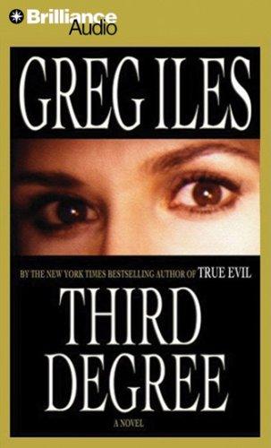 Third Degree (9781423318095) by Iles, Greg
