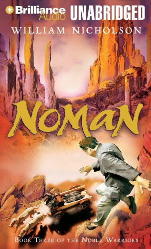 Noman: Book Three of the Noble Warriors (Noble Warriors Series): William Nicholson
