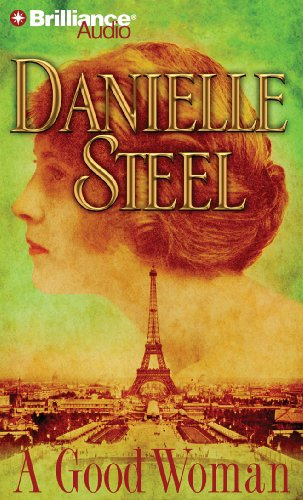 A Good Woman (An Abridged Production)[5-CD Set]: Danielle (Author); Steel