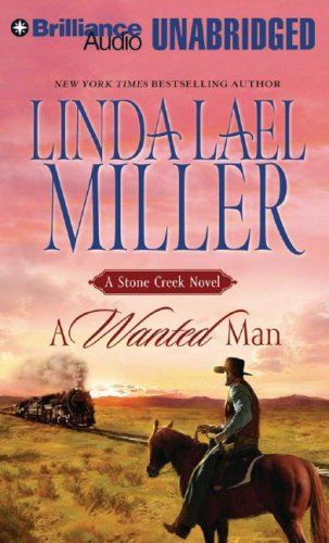 9781423321538: A Wanted Man (Stone Creek)