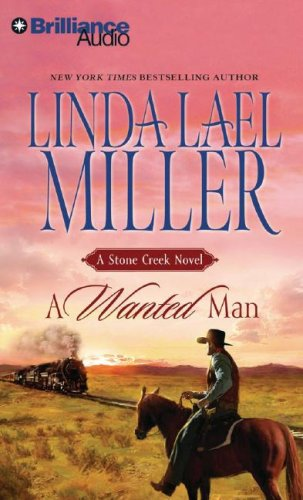 9781423321590: A Wanted Man (Stone Creek)