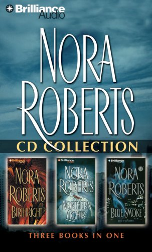 9781423323129: Nora Roberts - Collection: Birthright, Northern Lights, & Blue Smoke