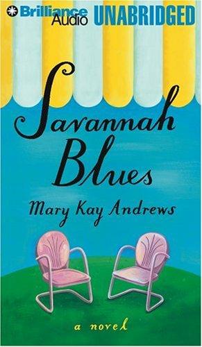 Savannah Blues: Andrews, Mary Kay