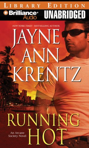 Running Hot (Arcane Society, Book 5): Jayne Ann Krentz