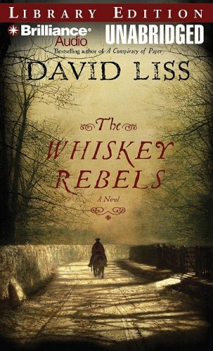 9781423326953: The Whiskey Rebels