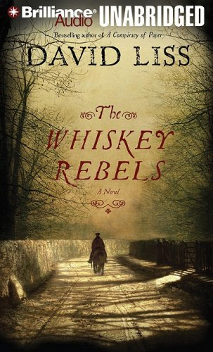 9781423326960: The Whiskey Rebels