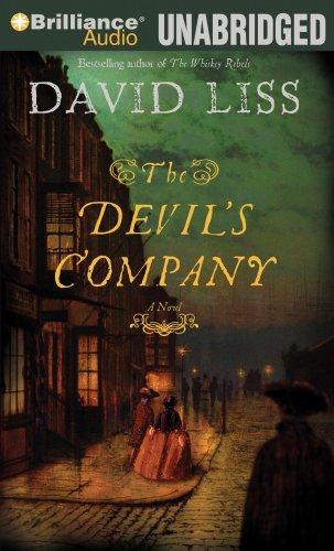 The Devil's Company (Benjamin Weaver Series): Liss, David