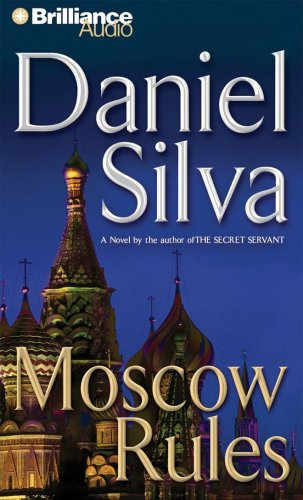9781423328049: Moscow Rules (Gabriel Allon Series)