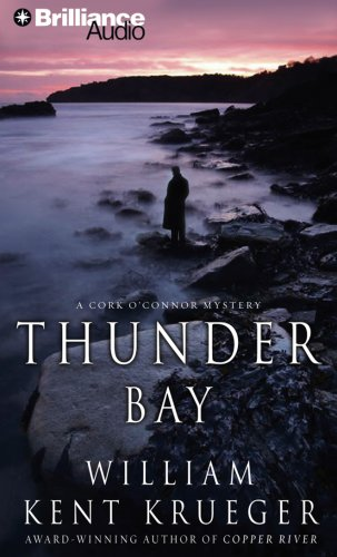 Thunder Bay: A Cork O'Connor Mystery (Cork O'Connor Series) (1423329856) by William Kent Krueger