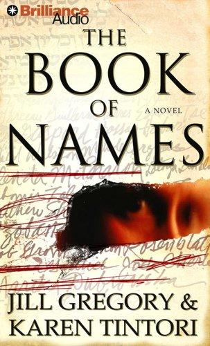 THE BOOK OF NAMES (AUDIO BOOK): Gregory, Jill & Karen Tintori