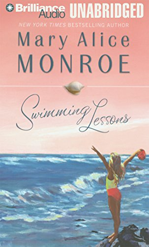Swimming Lessons (Brilliance Audio on Compact Disc): Mary Alice Monroe