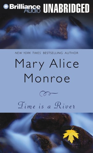 Time Is a River (1423331141) by Mary Alice Monroe