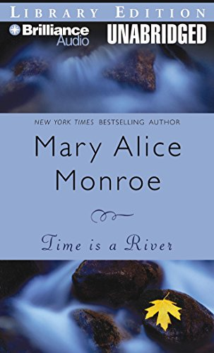 Time Is a River (9781423331155) by Mary Alice Monroe